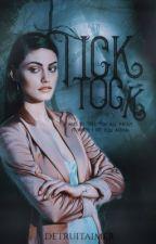 Tick, Tock ✧ original story [grudzień 2016] by detruitaimer