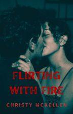 Flirting with Fire by ChristyMcKellen