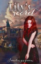 Lily's secret ❌ by smilingxqueen