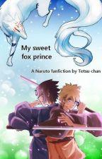 My sweet Fox prince by Tetsusama-lover