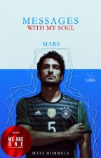 ✉ Messages with my soul || Mats Hummels ✉ by UroczaWariatka