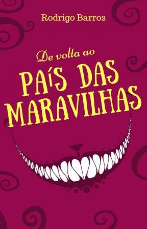 De volta ao País das Maravilhas by rodoinside
