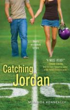 Catching Jordan by MirandaKenneally