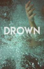 Drown (Joshler One-Shot)  by LMERANCE
