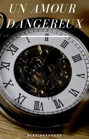 Un amour dangereux (Tristan et Andrew) boyxboy (en correction) by AlexiaSauvage