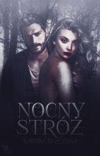 Nocny Stróż ✔️ by NataliaBrzezina