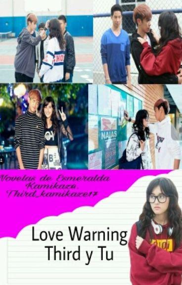 Love Warning (Third y tu)