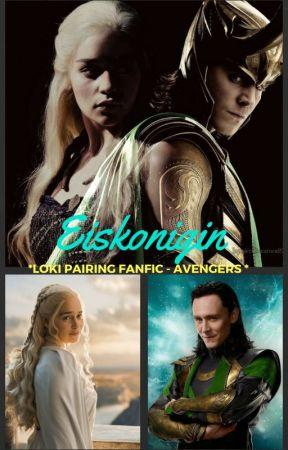 Eiskonigin (Ice Queen) *Loki Pairing Fanfic - Avengers * by insaneredhead