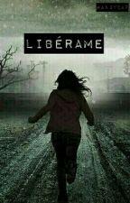 Libérame by AmandaMoran_