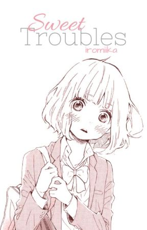 Sweet Troubles by miika-