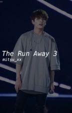 The Run Away 3 || Jungkook BTS  by mitsu_xx