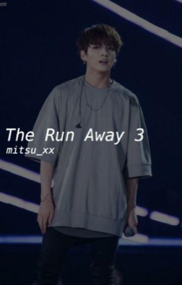 The Run Away 3 || Jungkook BTS
