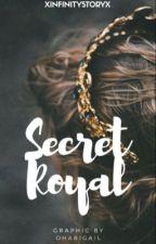 secret royal. by xinfinitystoryx