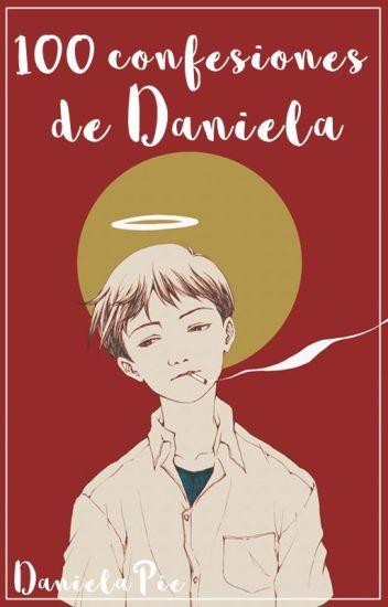 『100 confesiones de Daniela.』