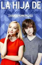 La Hija de Lauren Cohan ♠Chandler Riggs y Tú♠ by DannaeHemmings13