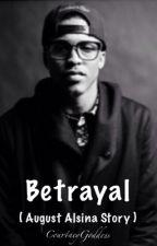 Betrayal  by courtneygoddess