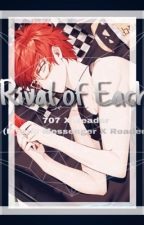 Rival Of Each (707 X Reader )-(Mystic Messenger) UNEDITED/DISCONTINUED  by lil_bean_bebe