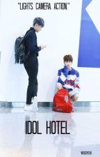 idol hotel | applyfic by woozivevo