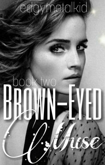 Brown-Eyed Muse (A Harry Potter Fanfiction)