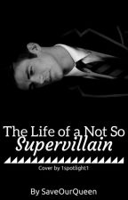 Life of A Not So Super-Villain➡️➡️Sebastian Smythe by timewatches