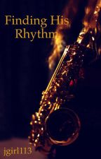 Finding His Rhythm by jgirl113