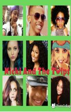 Nicki&TheTwips by PrincessQueenZ