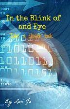 In The Blink of an Eye by GottaluvLojo