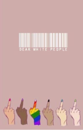 dear white people  by -lucidstyles