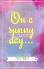On a Sunny Day... by PinkyTune