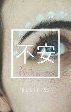 restles;;❀joshler  by idiotoopia