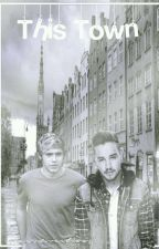 This Town 🌸 Niam [AU] by -NiamsDirection-