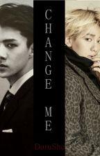 Change Me | SeBaek | by DaruShe
