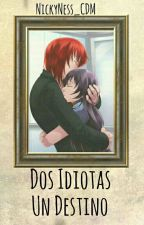 Dos Idiotas Un Destino-CastielxSucrette © by NickyNess_CDM