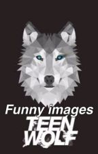 Teen Wolf funny images  by fortunetella