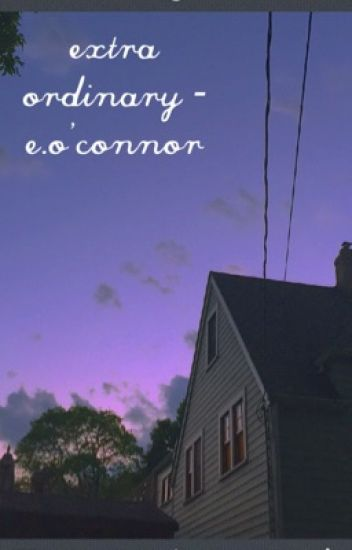 Extra Ordinary - e.o'connor