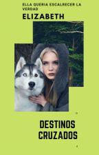 Destinos Cruzados/Jacob black y tu/ [Book 1] by SquadMLB
