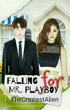 Falling For Mr. Playboy by TheCraziestAlien