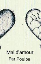 Mal d'amour by xpscientific95