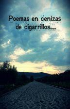 Poemas en cenizas de cigarrillos... by JorgeEmilio120116