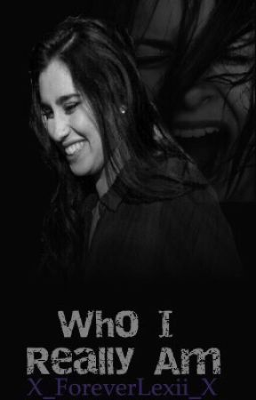 Who I Really Am (Book 2 of Am I Dead Yet series) by X_ForeverLexii_X