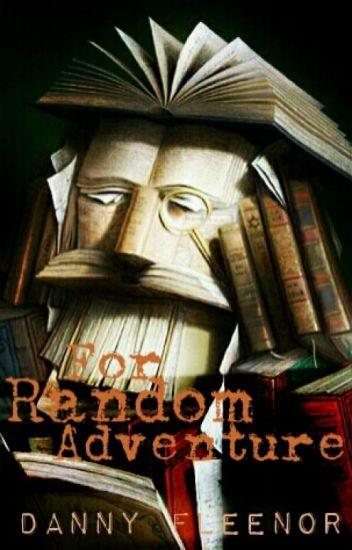 For Random Adventure
