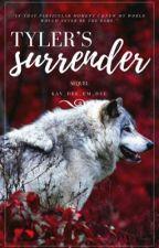 Tyler's Surrender by Kay_Dee_Em_Dee