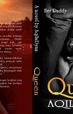 QueeN (End)  by BuNd4_q1La