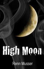 High Moon by DonJayKillah77