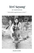 Yeri Sayang - kyr osh;❤ [Completed] by babyaeri99