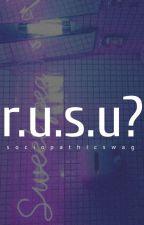 r.u.s.u? | nammin by sociopathicswag