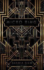 Micro Ring by shadriella