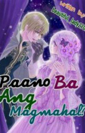 ♥Paano ba ang magmahal?♥ by beautiful_lady2103