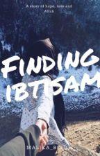 Finding Ibtisam by Malika_Belqis