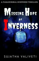 MISSING HOPE OF INVERNESS by TiaraBaali